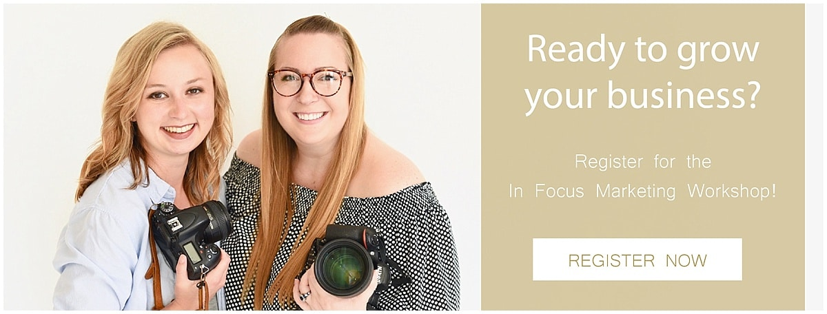 Things Photographers Should Do During Slow Season: Register for the In Focus Marketing Workshop