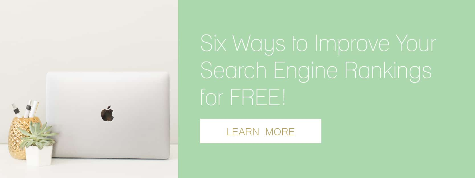 Discover six ways you can improve your search engine rankings for free