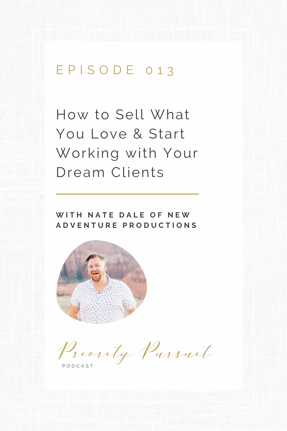 Lafayette, Indiana Wedding and Elopement Photographer Nate Dale of New Adventure Productions explains how to sell what you love and start working with your dream clients.