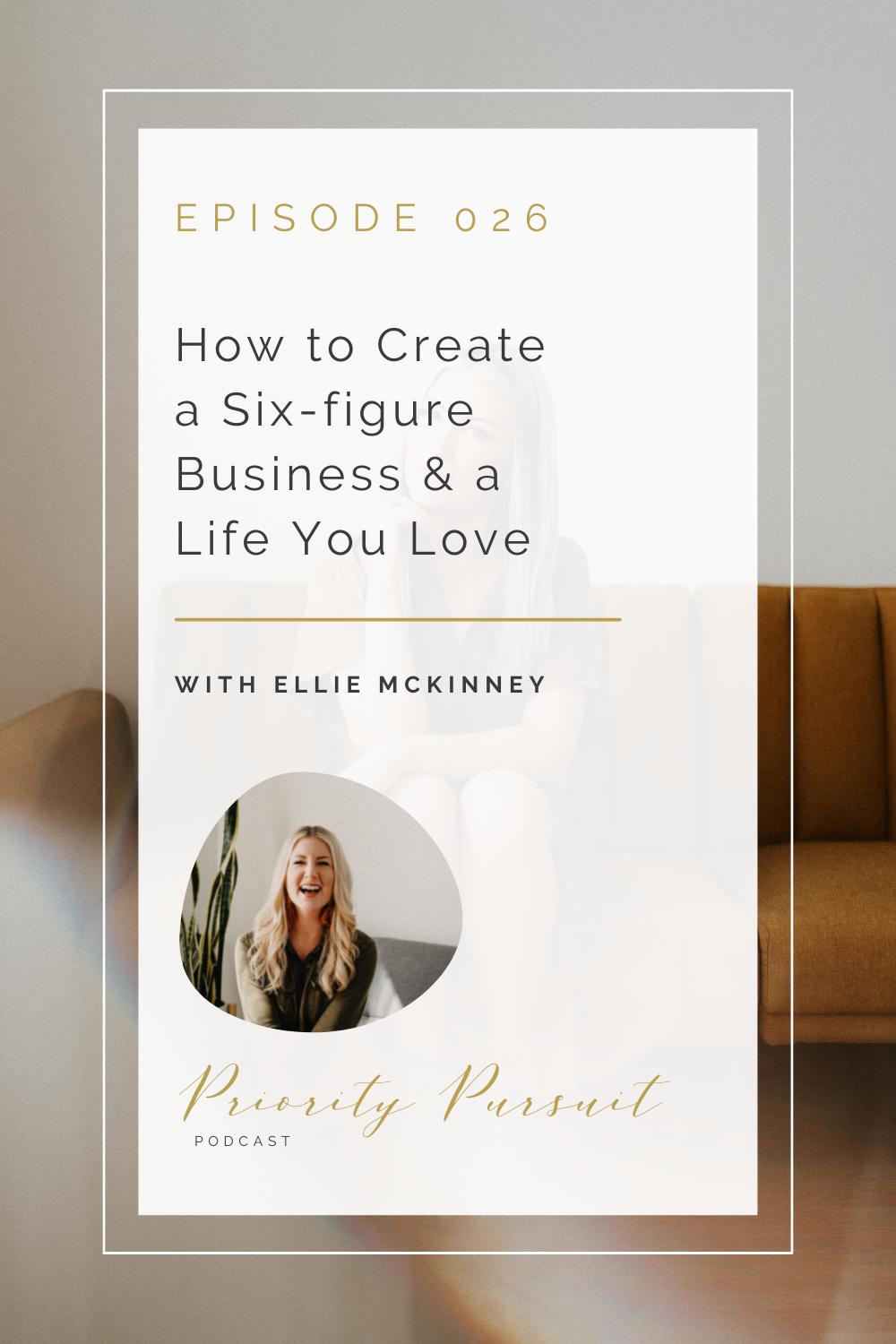 Victoria Rayburn and Ellie McKinney discuss how to create a six-figure business and a life you love.